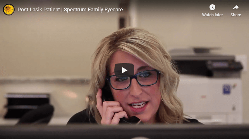 Post Lasik Patient Spectrum Family Eyecare YouTube