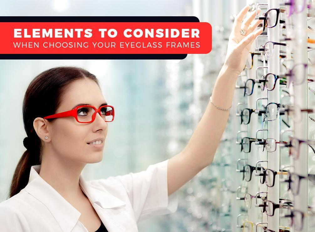 1506935584Elements To Consider When Choosing Your Eyeglass Frames