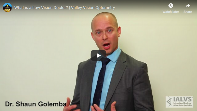 Screenshot 2019 05 18 What is a Low Vision Doctor Valley Vision Optometry YouTube