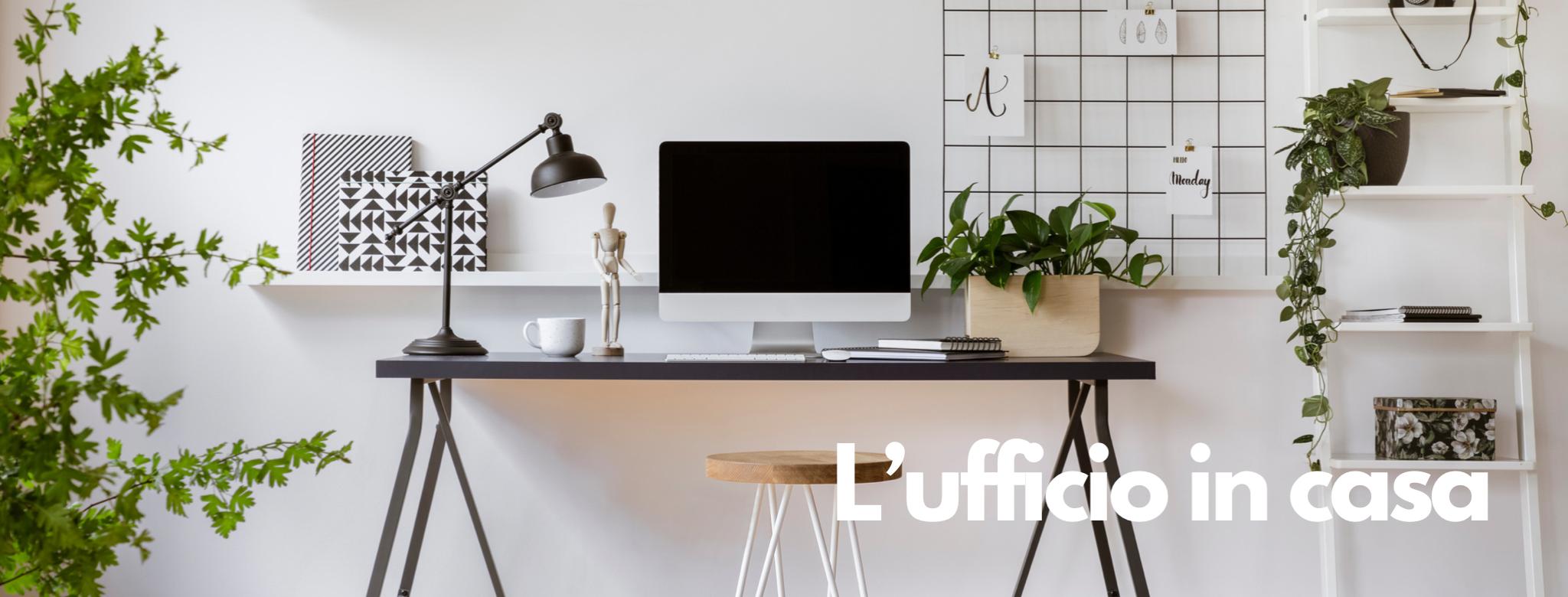 Lavoro da casa o smart working: come organizzare e come arredare l'ufficio in casa e tutte le cose da avere per lavorare bene da casa.