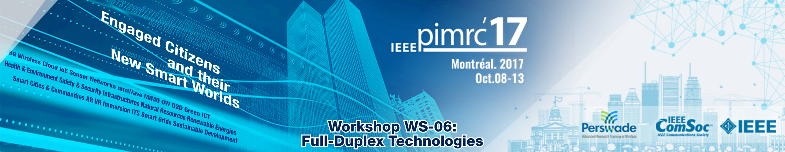 IEEE PIMRC 2017 Workshop WS-06