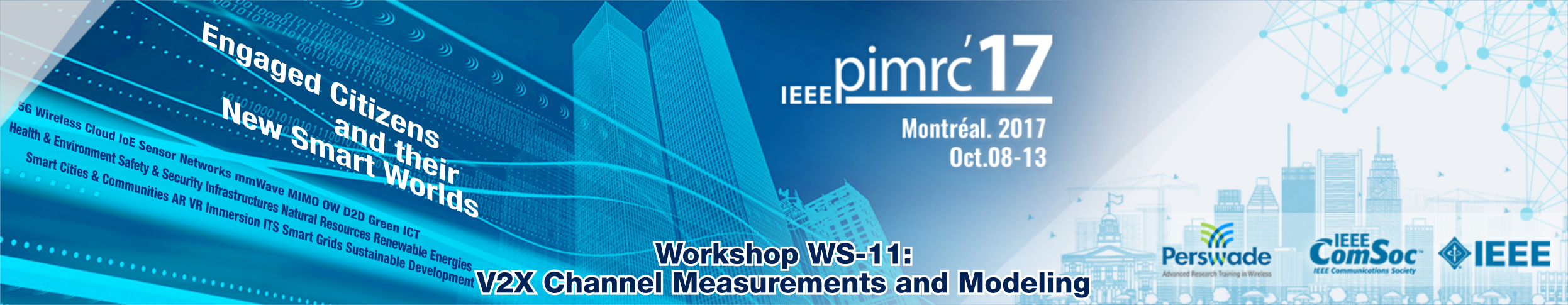 IEEE PIMRC 2017 Workshop WS-11