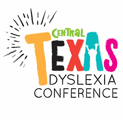 2019 Central Texas Dyslexia Conference -Your Story is Your Strength