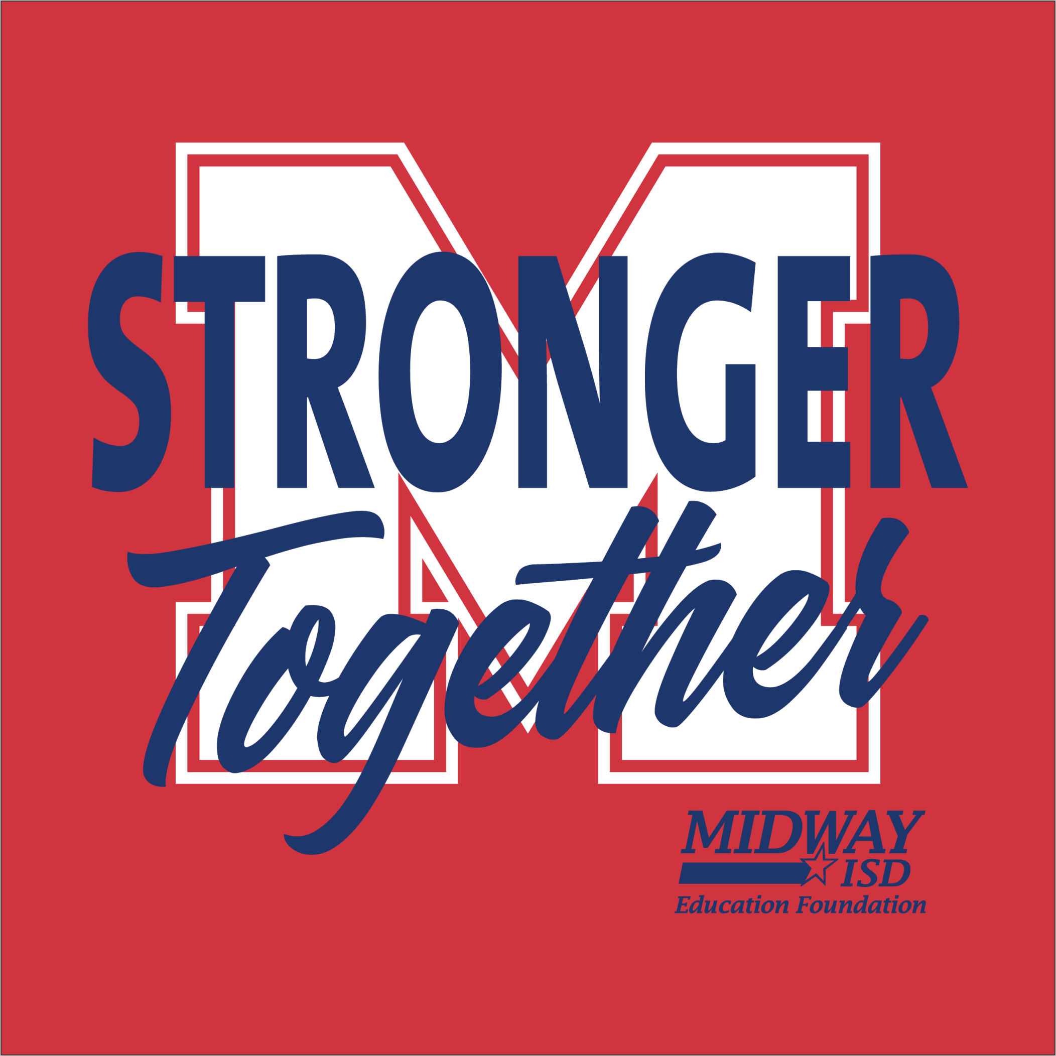2020 Midway ISD Education Foundation Annual Campaign