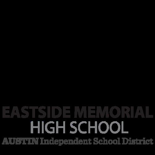 Austin ISD Gives - Eastside Memorial High School