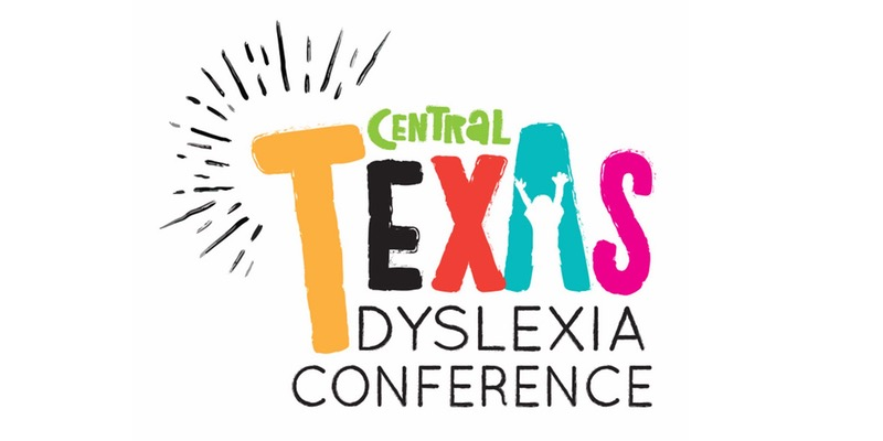 Cloned - 2018 Central Texas Dyslexia Conference - Dyslexia A to Z