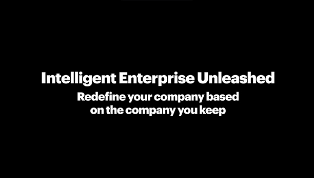 Intelligent Enterprise Unleashed