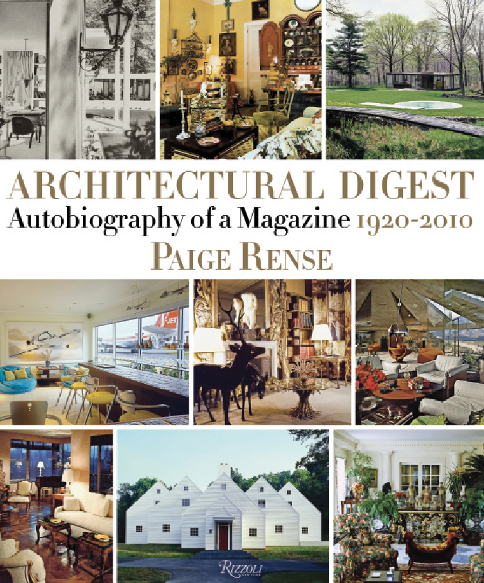 Architectural Digest: Autobiography of a Magazine.