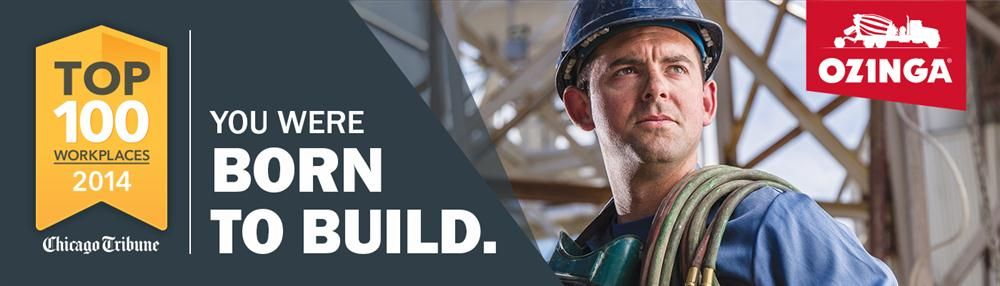 "Launched last spring in Chicago, the ""Born to Build"" campaign initiated by Chicago's Ozinga Bros. Inc., plans are already in the works to initiate a second phase of the advertising campaign. Partnered with creative agency Cultivate Studi"
