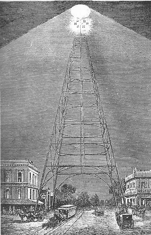 In 1881, the first tower to be installed west of the Rocky Mountains was in San Jose, Calif.