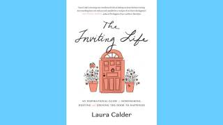 Laura Calder's new book The Inviting Life