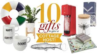 Invited to the cottage? 10 gifts to give your host