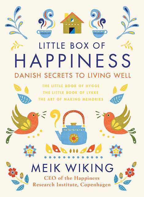 Little box of happiness by Meik Wiking. $50. Indigo.ca