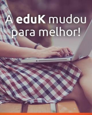 Últimos dias da promoção de lançamento do novo modelo da eduK!