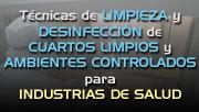 View the Course Information Técnicas de limpieza y desinfección de cuartos limpios para industrias de salud.