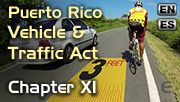 View the Course Information Chapter XI of Act 22, Chapter XI: Puerto Rico Vehicle and Traffic Law