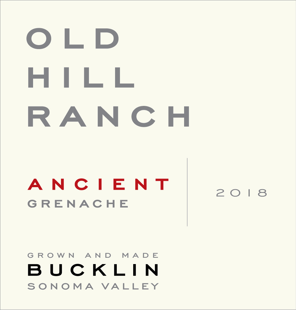 2018 Ancient Grenache Old Hill Ranch - Bucklin Old Hill Ranch