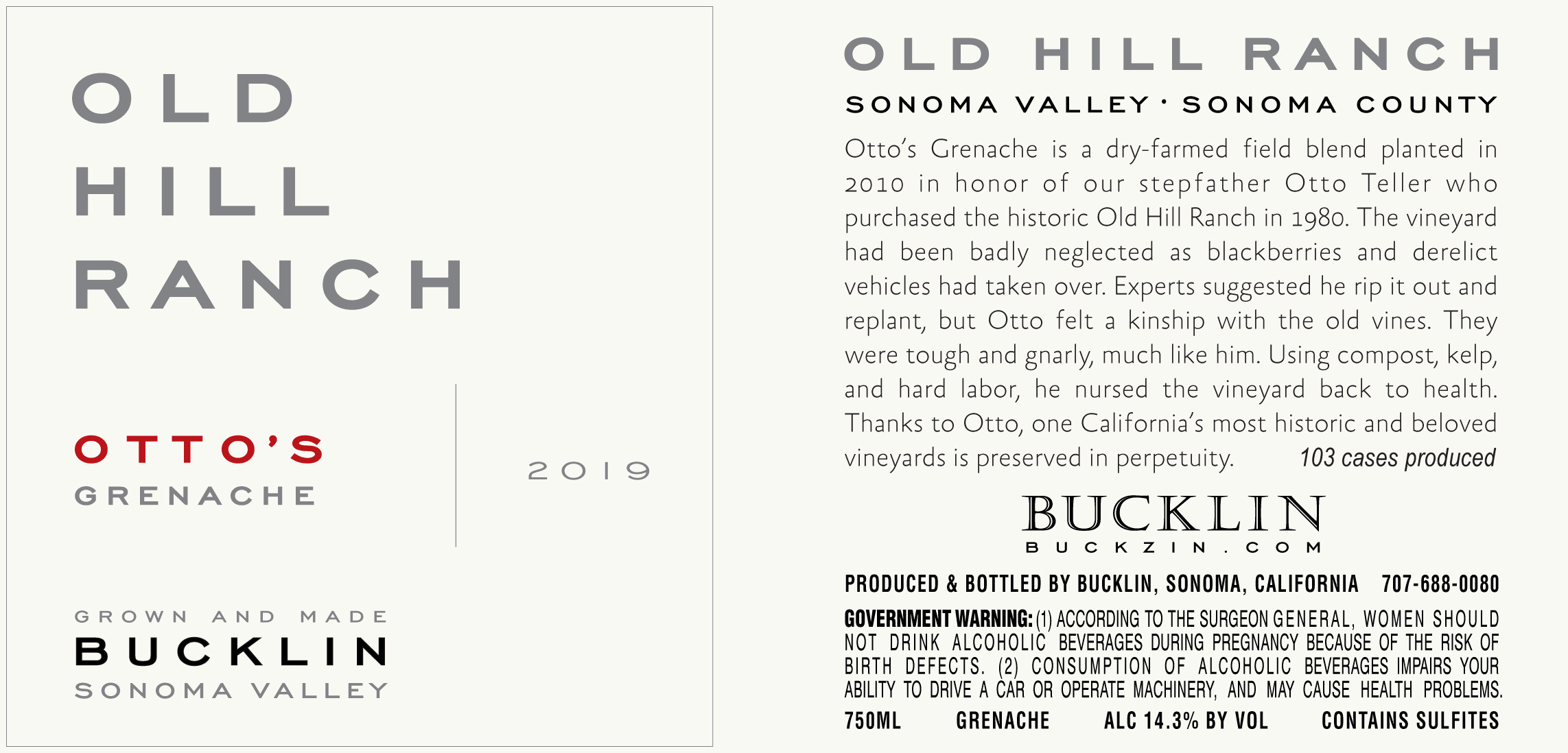 2019 Otto's Grenache Old Hill Ranch - Bucklin Old Hill Ranch