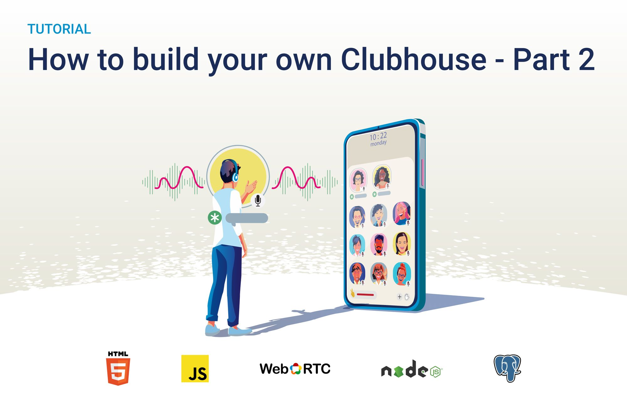 How to build your own Clubhouse - Part 2