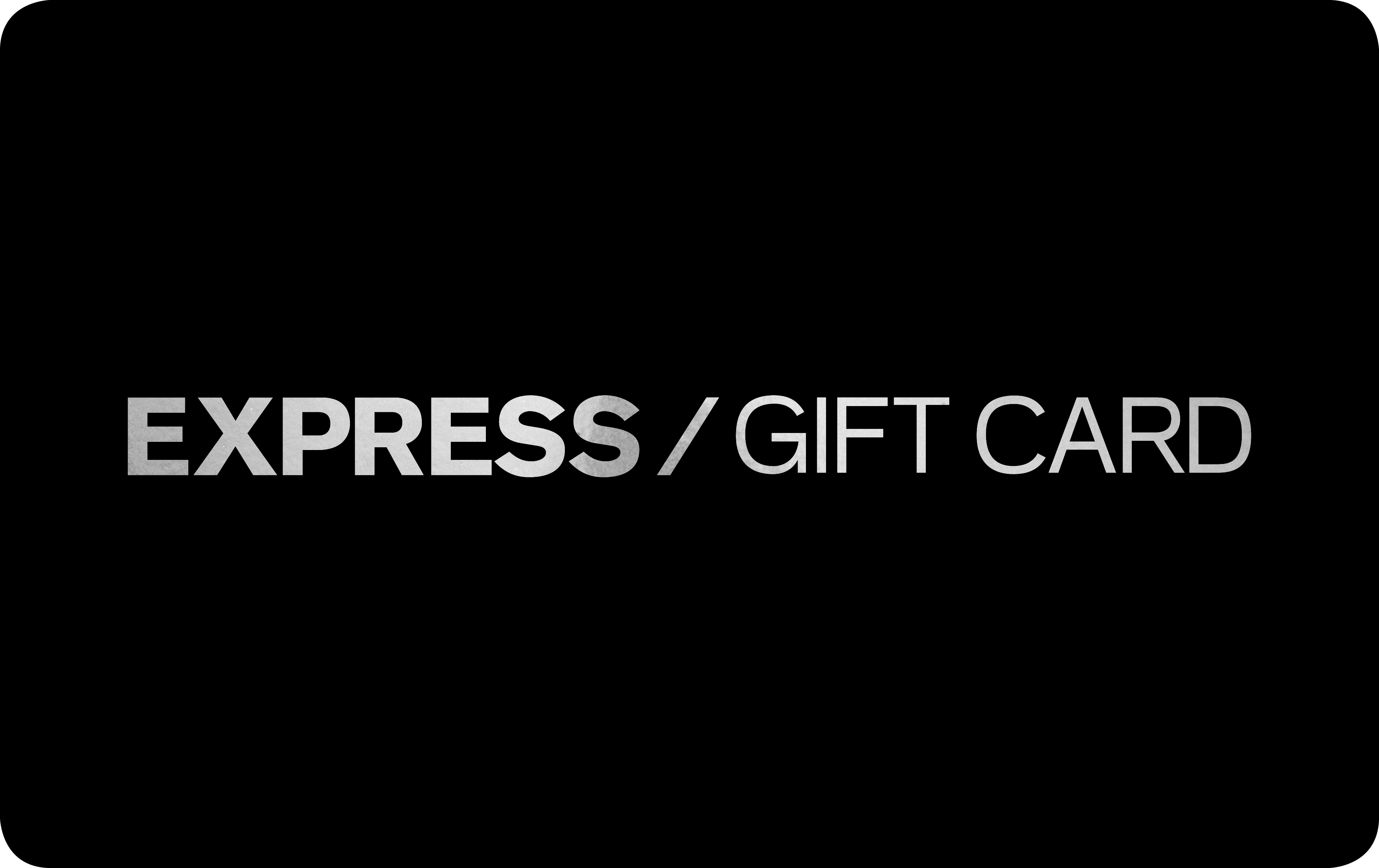 "Black gift card with the words, ""EXPRESS GIFT CARD"" written in silver."