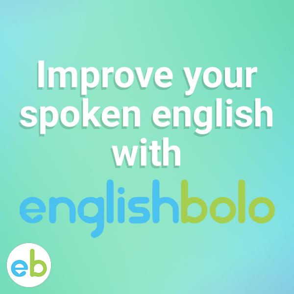 Spoken English, English Speaking, English Speaking Classes, Learn English, EnglishBolo