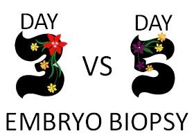 PGD, IVF, gender selection, embryo biopsy - Day 3 vs Day 5