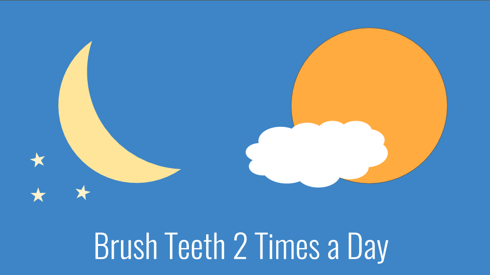 Children Brush teeth two times a day
