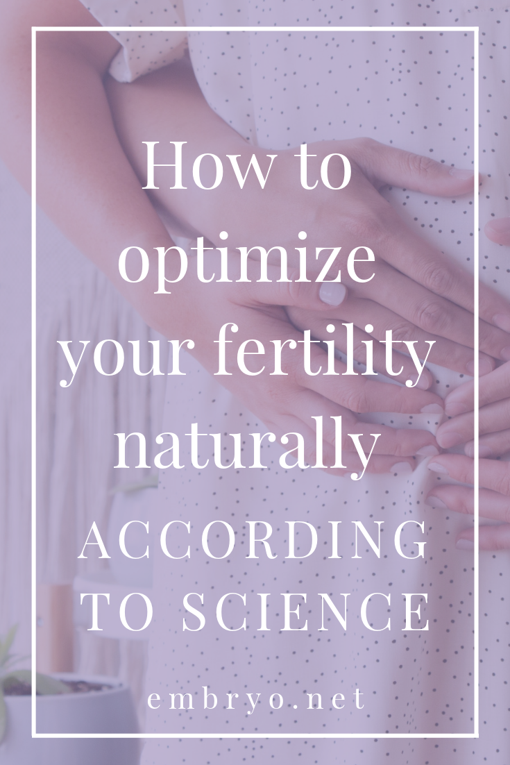 How to optimize your fertility naturally - according to science