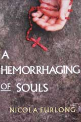 A Hemorrhaging of Souls
