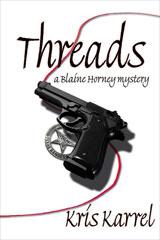 Threads, a Blaine Horney Mystery