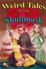 Weird Tales of the Skullmask cover