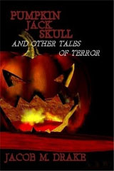 Pumpkin Jack Skull and Other Tales of Terror