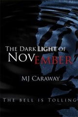 The Dark Light of November