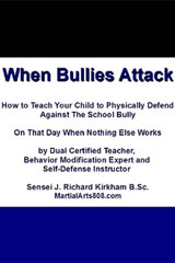 When Bullies Attack  What does your child do when everything we've heard about dealing with a bully doesn't work?