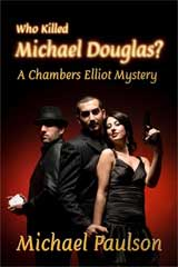 Who Killed Michael Douglas