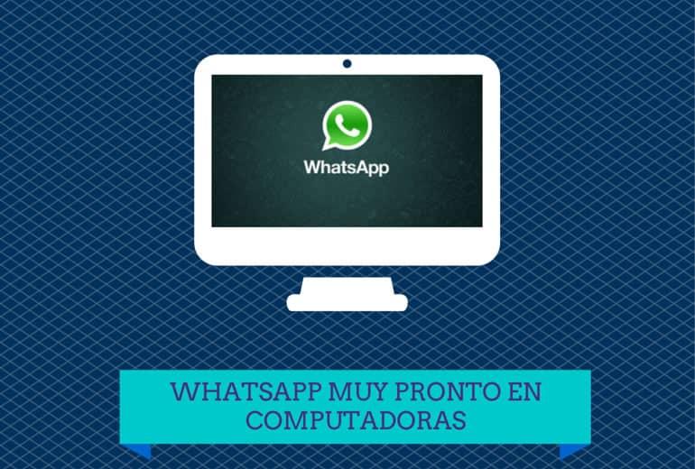 Whatsapp prepara su versión para computadoras