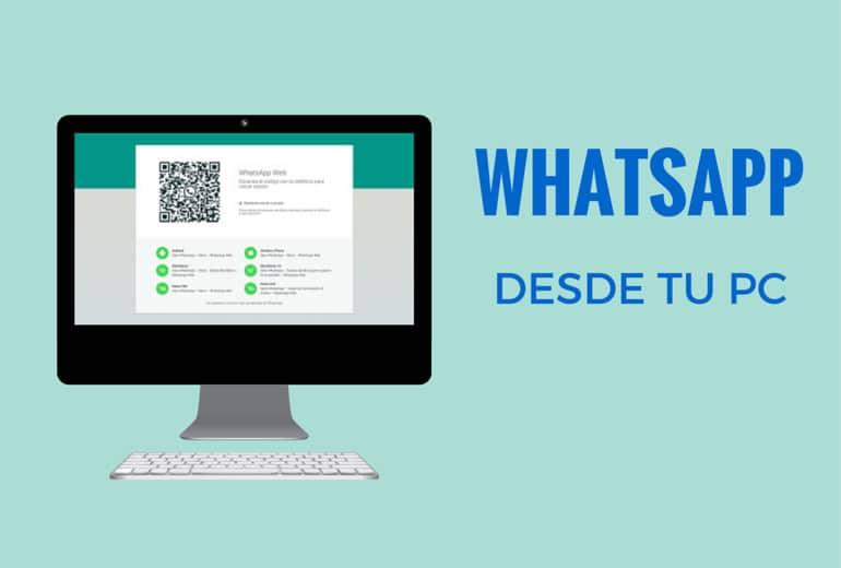 Ahora puedes usar Whatsapp desde tu PC