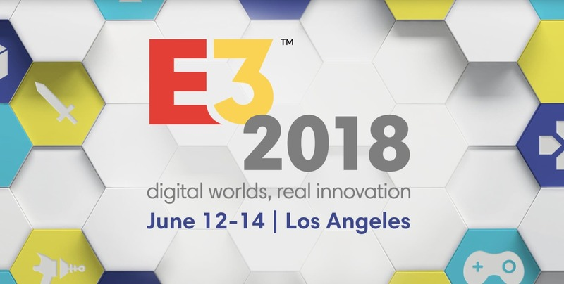 E3 2018, el mayor evento de la industria de videojuegos está por comenzar