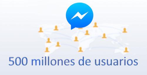 Facebook Messenger ya cuenta con 500 millones de usuarios