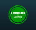 5 situaciones que debemos evitar en Whatsapp