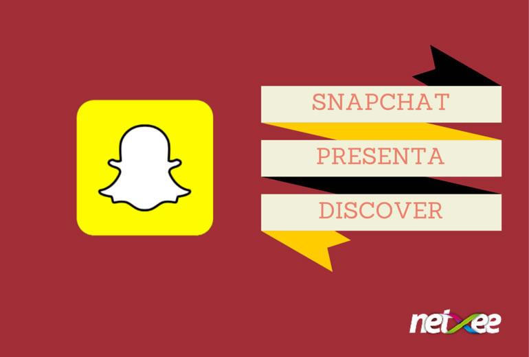 Enterate las últimas noticias con Snapchat y su función Descubrir