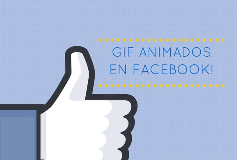 Facebook ahora permite publicar GIFs animados