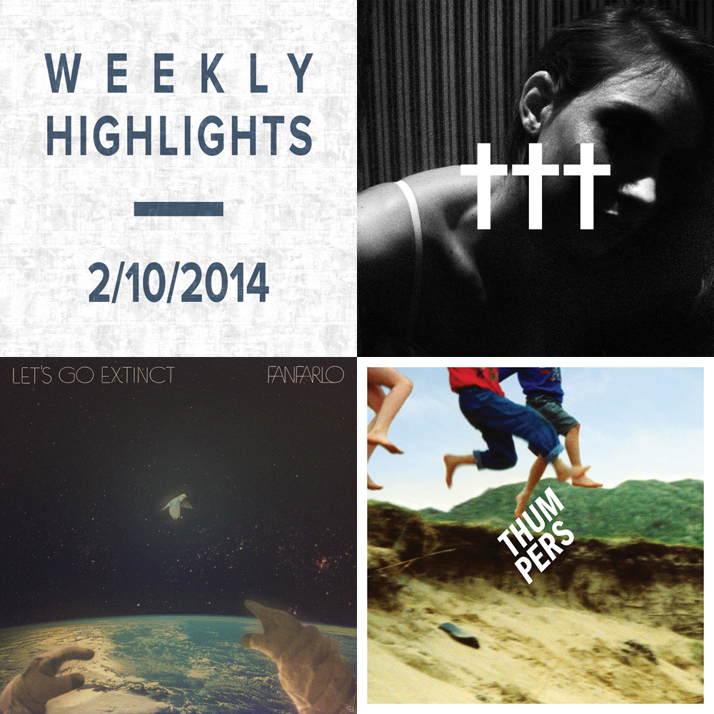 Weekly Highlights: 2/10/2014