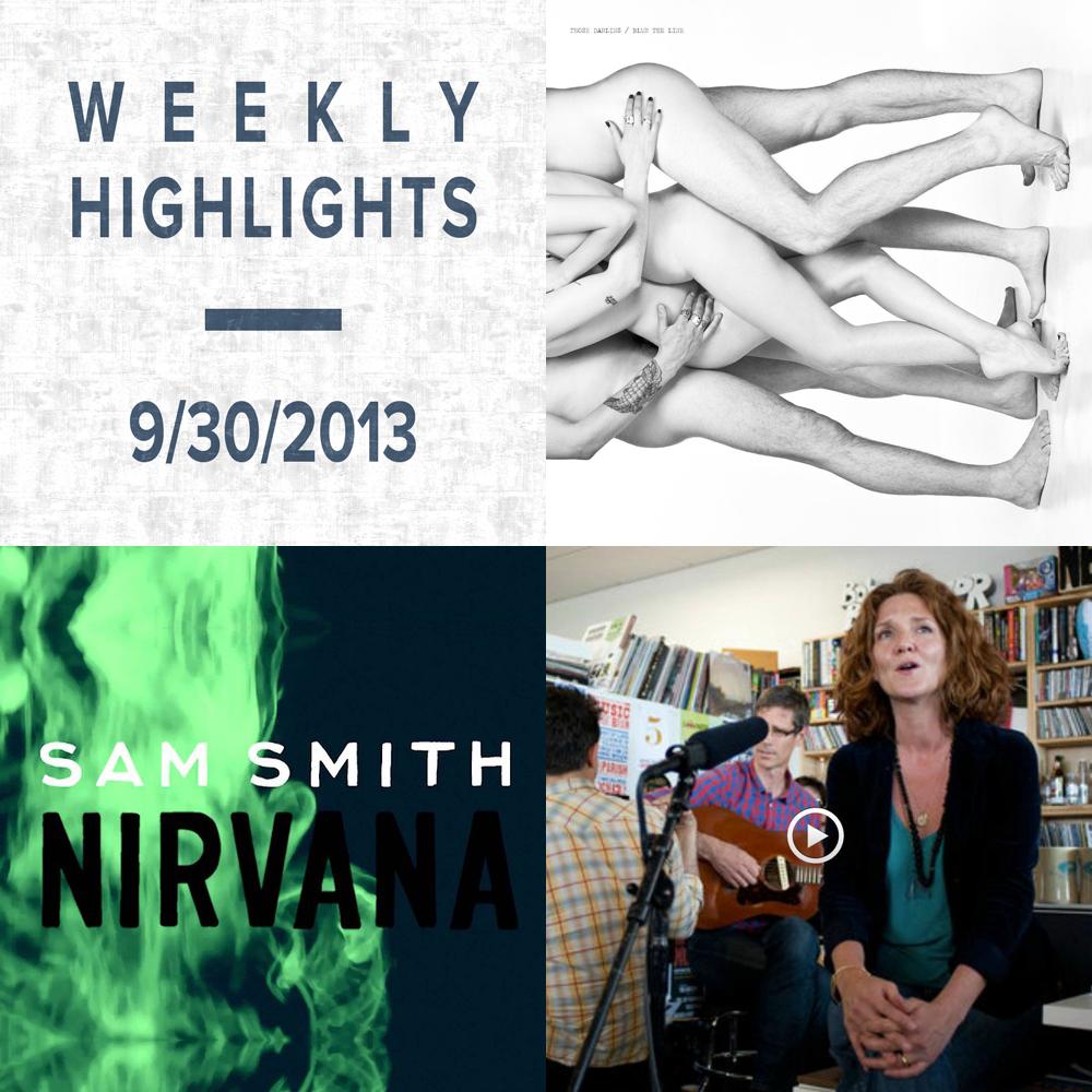 Weekly Highlights: 9/30/2013