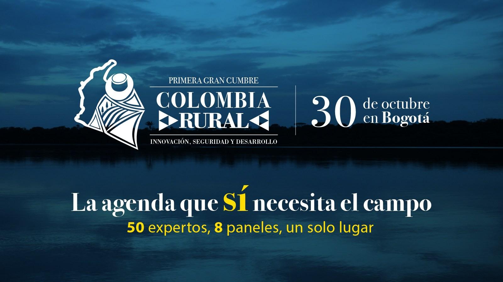 Conozca la agenda de la primera Gran Cumbre Colombia Rural