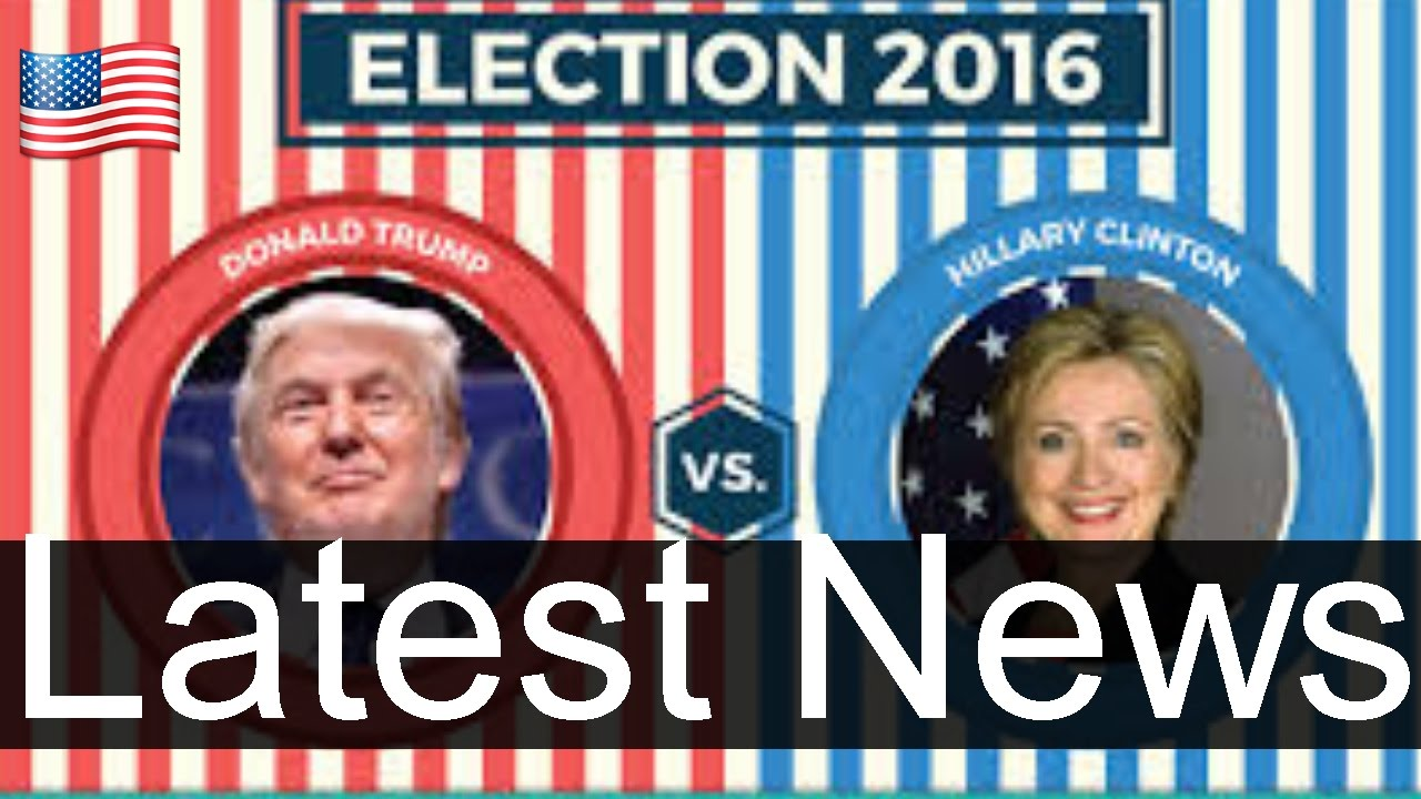 NEWS ALERT: Donald Trump AND Hillary Clinton Latest News Today In Presidential election 2016