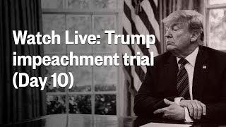Senate-Impeachment-Trial-Of-President-Trump-Day-10