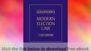 Goldfeders-Modern-Election-Law-Third-Edition-E-Book