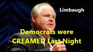 Rush-Limbaugh-The-Democratic-Party-Was-CREAMED-LAST-NIGHT