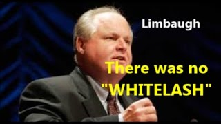 Rush-Limbaugh-There-is-no-WHITELASH-Democratic-Party